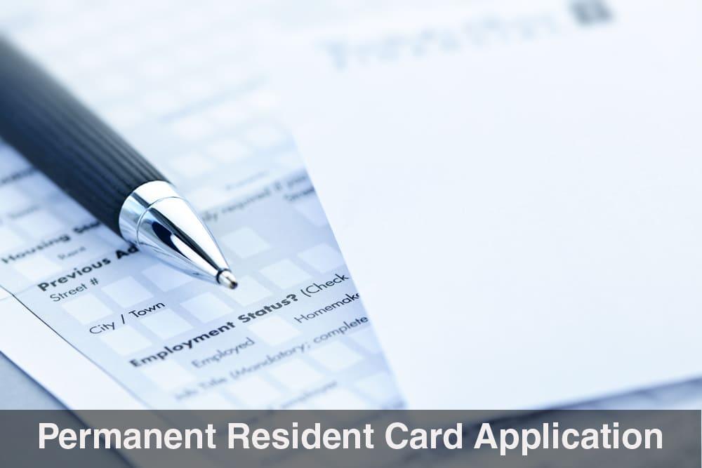 Prepare Your Permanent Resident Card Application | Matthew Jeffery